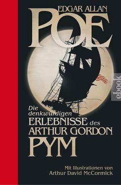 Die denkwürdigen Erlebnisse des Arthur Gordon Pym von McCormick,  Arthur David, Poe,  Edgar Allan