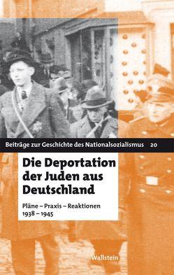 Die Deportation der Juden aus Deutschland von Kundrus,  Birthe, Meyer,  Beate