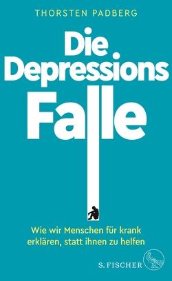 Die Depressions-Falle von Padberg,  Thorsten