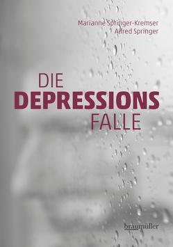Die Depressionsfalle von Springer,  Alfred, Springer-Kremser,  Marianne