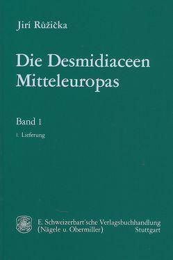 Die Desmidiaceen Mitteleuropas von Ruzicka,  Jiri