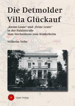 Die Detmolder Villa Glückauf von Nolte,  Wilhelm
