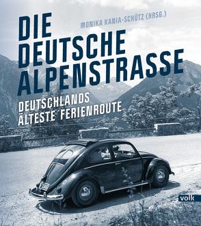 Die Deutsche Alpenstraße von Kania-Schütz,  Monika