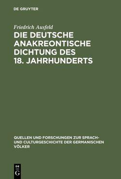 Die deutsche anakreontische Dichtung des 18. Jahrhunderts von Ausfeld,  Friedrich