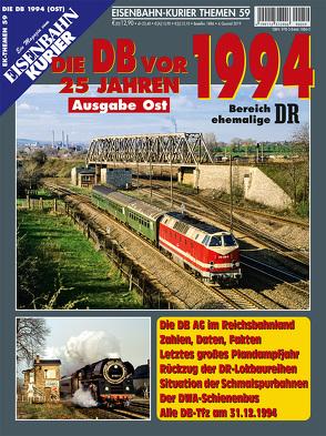 Die Deutsche Bahn AG vor 25 Jahren – 1994 Osten
