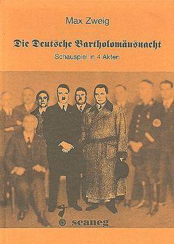 Die Deutsche Bartholomäusnacht von Boldù, Weinrich,  Harald, Zweig,  Max