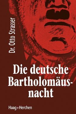 Die deutsche Bartholomäusnacht von Strasser,  Otto
