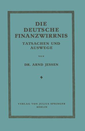 Die Deutsche Finanzwirrnis von Jessen,  Arnd