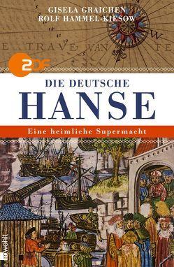 Die Deutsche Hanse von Graichen,  Gisela, Hammel-Kiesow,  Rolf, Hesse,  Alexander