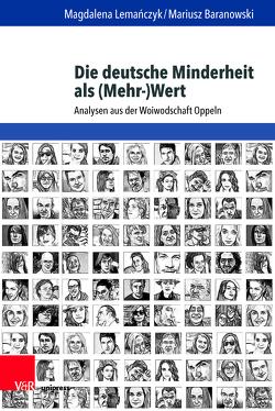 Die deutsche Minderheit als (Mehr-)Wert von Baranowski,  Mariusz, Lemanczyk,  Magdalena