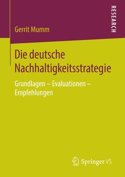 Die deutsche Nachhaltigkeitsstrategie von Mumm,  Gerrit