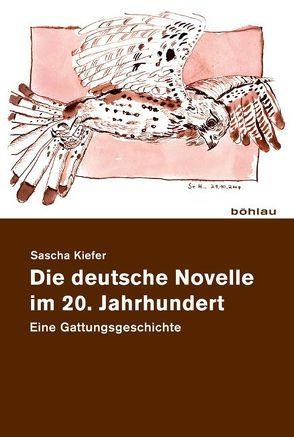 Die deutsche Novelle im 20. Jahrhundert von Kiefer,  Sascha