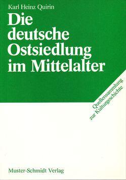 Die deutsche Ostsiedlung im Mittelalter von Quirin,  Heinz, Treue,  Wilhelm