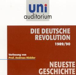 Die deutsche Revolution 1989/90 von Rödder,  Andreas