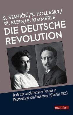 Die Deutsche Revolution von Hollasky,  Steve, Kimmerle,  Stephan, Klein,  Wolfram, Stanicic,  Sascha