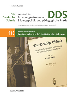 """""""Die Deutsche Schule"""" im Nationalsozialismus von Hoffmann-Ocon,  Andreas"""