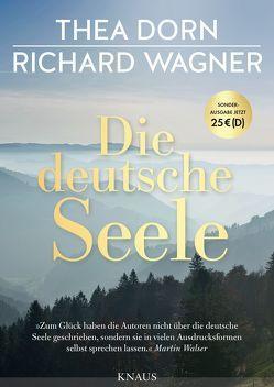 Die deutsche Seele von Dorn,  Thea, Wagner,  Richard