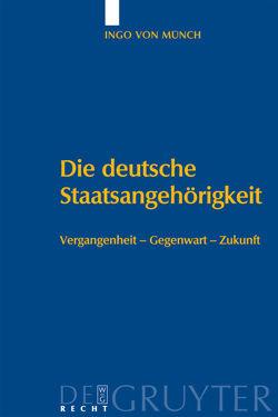 Die deutsche Staatsangehörigkeit von Münch,  Ingo von