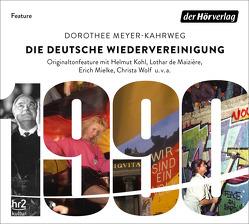 Die deutsche Wiedervereinigung von Langner,  Jochen, Meyer-Kahrweg,  Dorothee