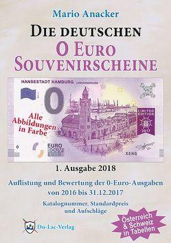 Die deutschen 0 Euro Souvenirscheine von Anacker,  Mario