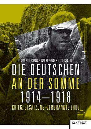 Die Deutschen an der Somme, 4. Auflage von Hirschfeld,  Gerhard, Krumeich,  Gerd, Renz,  Irina