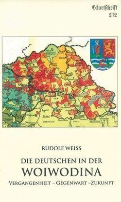 Die Deutschen in der Woiwodina von Weiss,  Rudolf