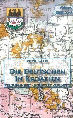 Die Deutschen in Kroatien von Faller,  Erich