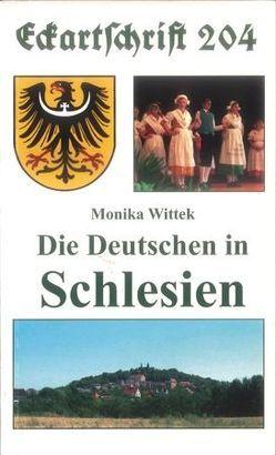 Die Deutschen in Schlesien von Wittek,  Monika