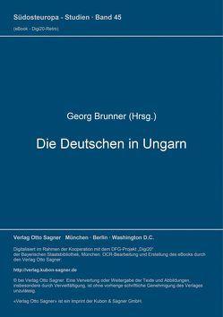 Die Deutschen in Ungarn von Brünner,  Georg