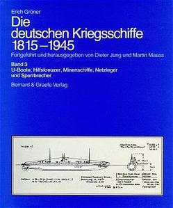 Die deutschen Kriegsschiffe 1815-1945 von Gröner,  Erich, Jung,  Dieter, Maass,  Martin