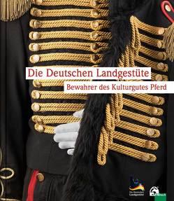 Die Deutschen Landgestüte von Weber-Herrmann,  Dr. Michaela