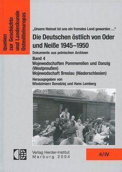 Die Deutschen östlich von Oder und Neiße 1945-1950. Dokumente aus polnischen Archiven. von Borodziej,  Wlodzimierz, Lemberg,  Hans