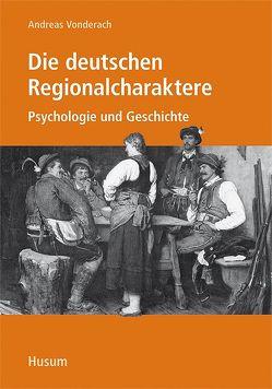 Die deutschen Regionalcharaktere von Vonderach,  Andreas