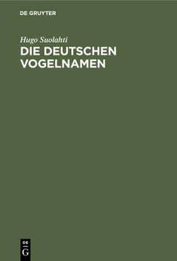 Die deutschen Vogelnamen von Suolahti,  Hugo