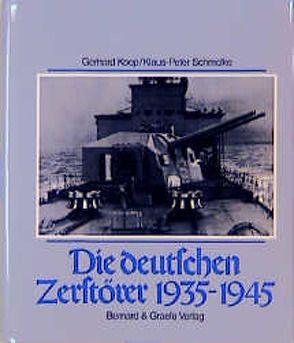 Die deutschen Zerstörer 1935-1945 von Koop,  Gerhard, Schmolke,  Klaus P