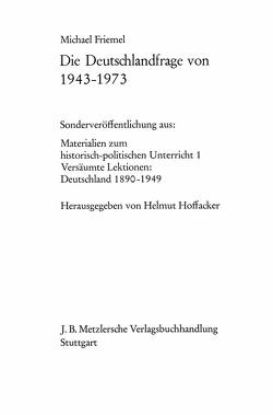 Die Deutschlandfrage von 1943–1973 von Friemel,  Michael