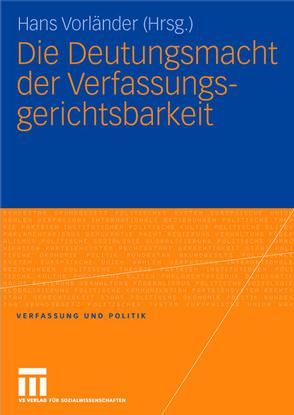 Die Deutungsmacht der Verfassungsgerichtsbarkeit von Vorländer,  Hans