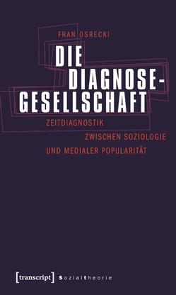 Die Diagnosegesellschaft von Osrecki,  Fran
