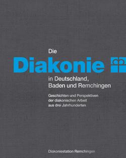 Die Diakonie in Deutschland, Baden und Remchingen von Stengel,  Karl-Heinz I.