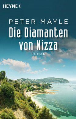 Die Diamanten von Nizza von Bischoff,  Ursula, Mayle,  Peter