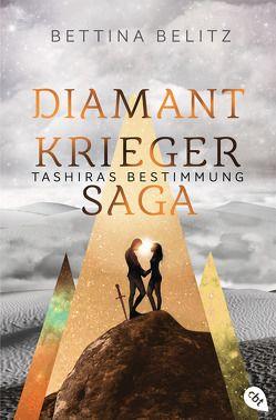 Die Diamantkrieger-Saga – Tashiras Bestimmung von Belitz,  Bettina