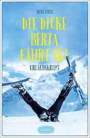 Die dicke Berta fährt Ski von Ohle,  Bent