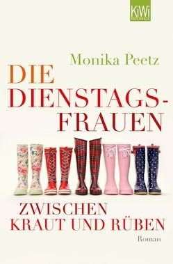 Die Dienstagsfrauen zwischen Kraut und Rüben von Peetz,  Monika