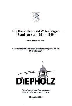 Die Diepholzer und Willenberger Familien von 1751-1800 von Mueller,  Klaus
