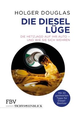 Die Diesel-Lüge von Douglas,  Holger