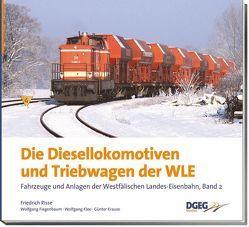 Die Diesellokomotiven und Triebwagen der WLE von Fiegenbaum,  Wolfgang, Klee,  Wolfgang, Krause,  Günter, Risse,  Friedrich