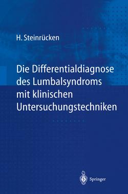 Die Differentialdiagnose des Lumbalsyndroms mit klinischen Untersuchungstechniken von Steinrücken,  Heiner