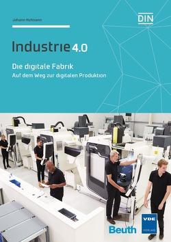 Die digitale Fabrik von Hofmann,  Johann