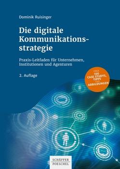 Die digitale Kommunikationsstrategie von Ruisinger,  Dominik