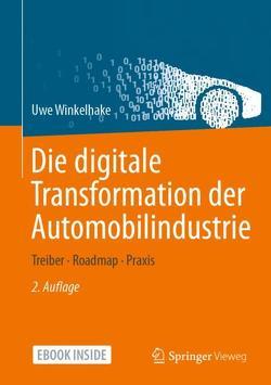 Die digitale Transformation der Automobilindustrie von Winkelhake,  Uwe